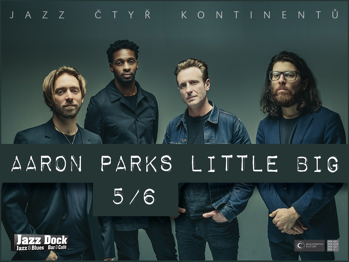 Aaron Parks Little Big (USA):JAZZ ČTYŘ KONTINENTŮ