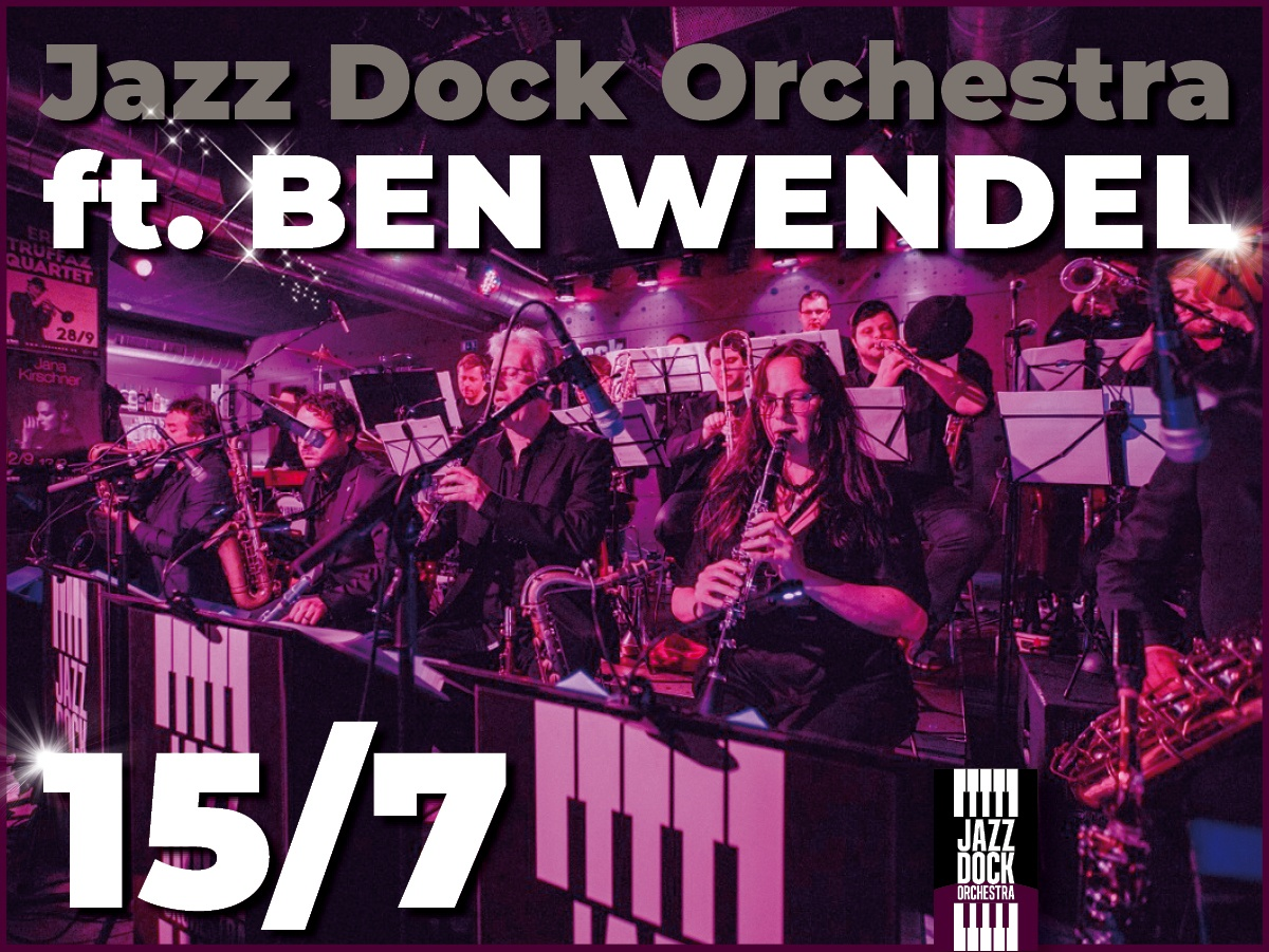 JAZZ DOCK ORCHESTRA ft. Ben Wendel