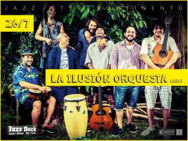 La Ilusión Orquesta (ARG):JAZZ OF FOUR CONTINENTS