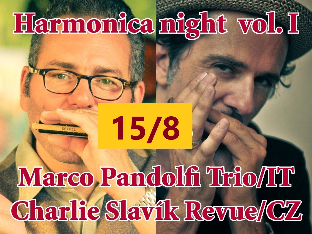 HARMONICA NIGHT vol.1: Marco Pandolfi Trio/Charlie Slavík Revue (IT/CZ)