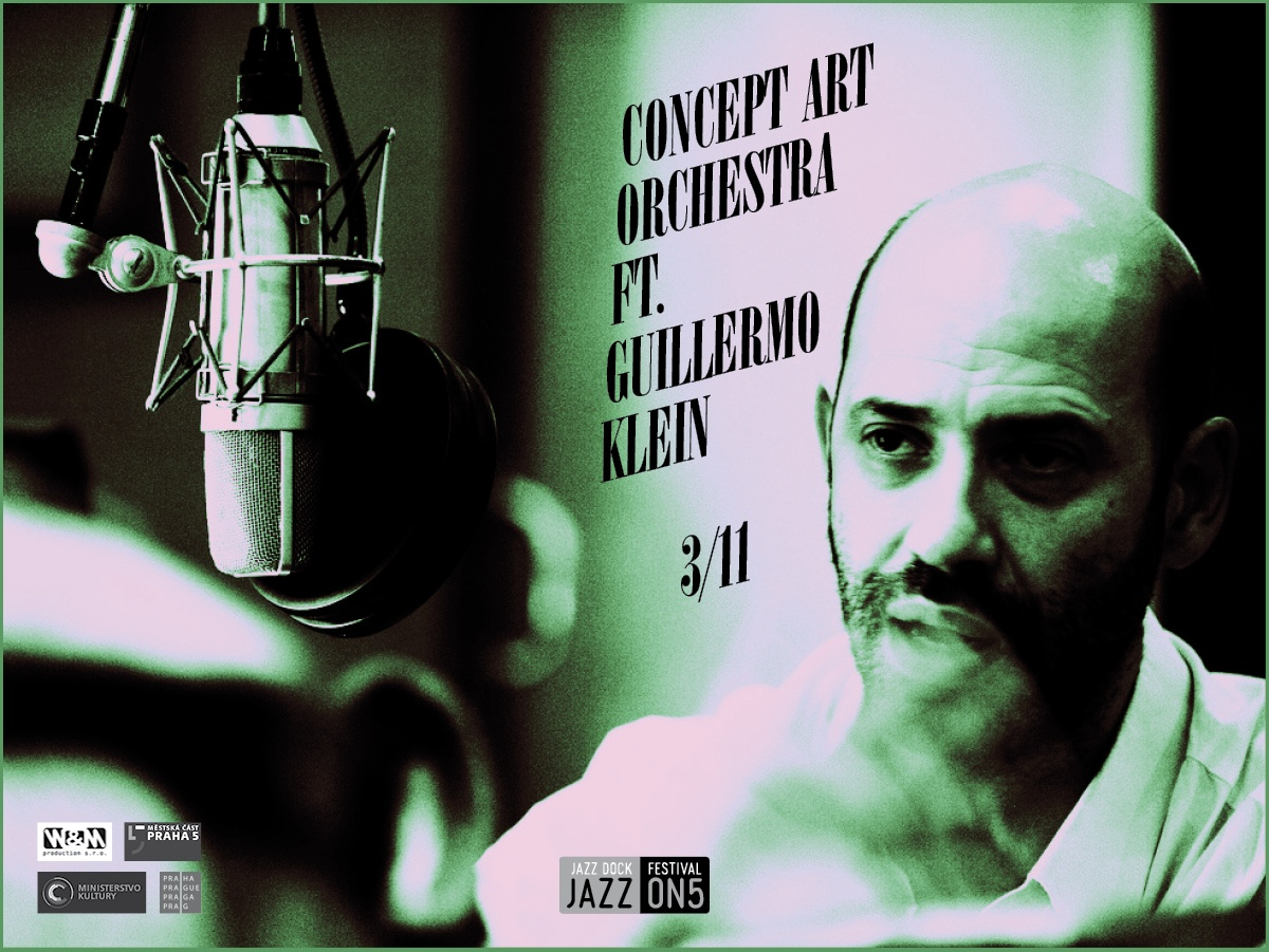 Concept Art Orchestra ft. Guillermo Klein (CZ/ARG):JAZZ ON5