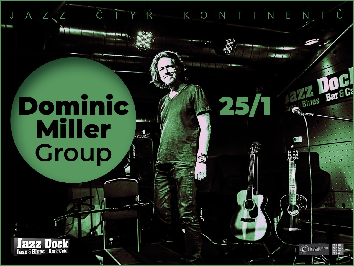 Dominic Miller Group:JAZZ ČTYŘ KONTINENTŮ