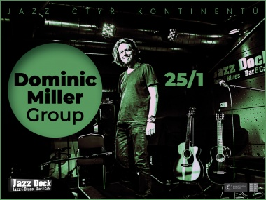 Dominic Miller Group:JAZZ OF FOUR CONTINENTS
