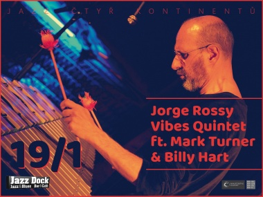 Jorge Rossy Vibes Quintet ft. Mark Turner & Billy Hart (USA/ESP)::JAZZ ČTYŘ KONTINENTŮ