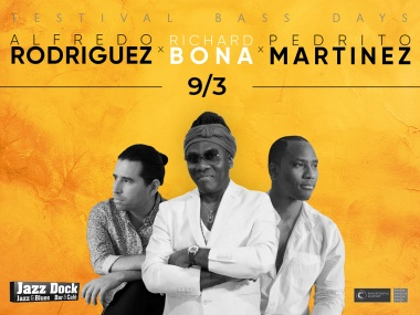 Richard Bona with Alfredo Rodriguez & Pedrito Martinez (CAM/C/USA):BASS DAYS