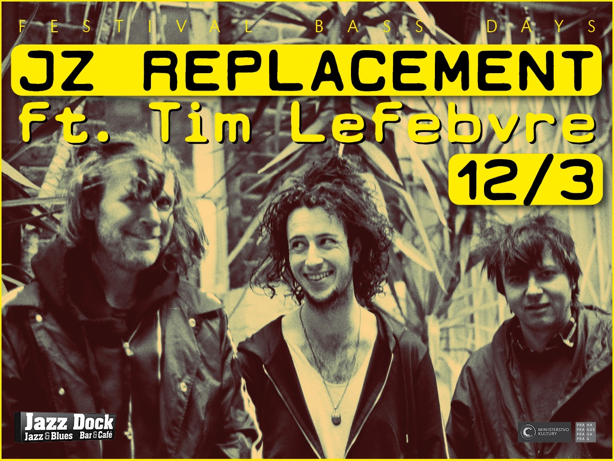 JZ Replacement ft. Tim Lefebvre (RU/UK/USA):BASS DAYS
