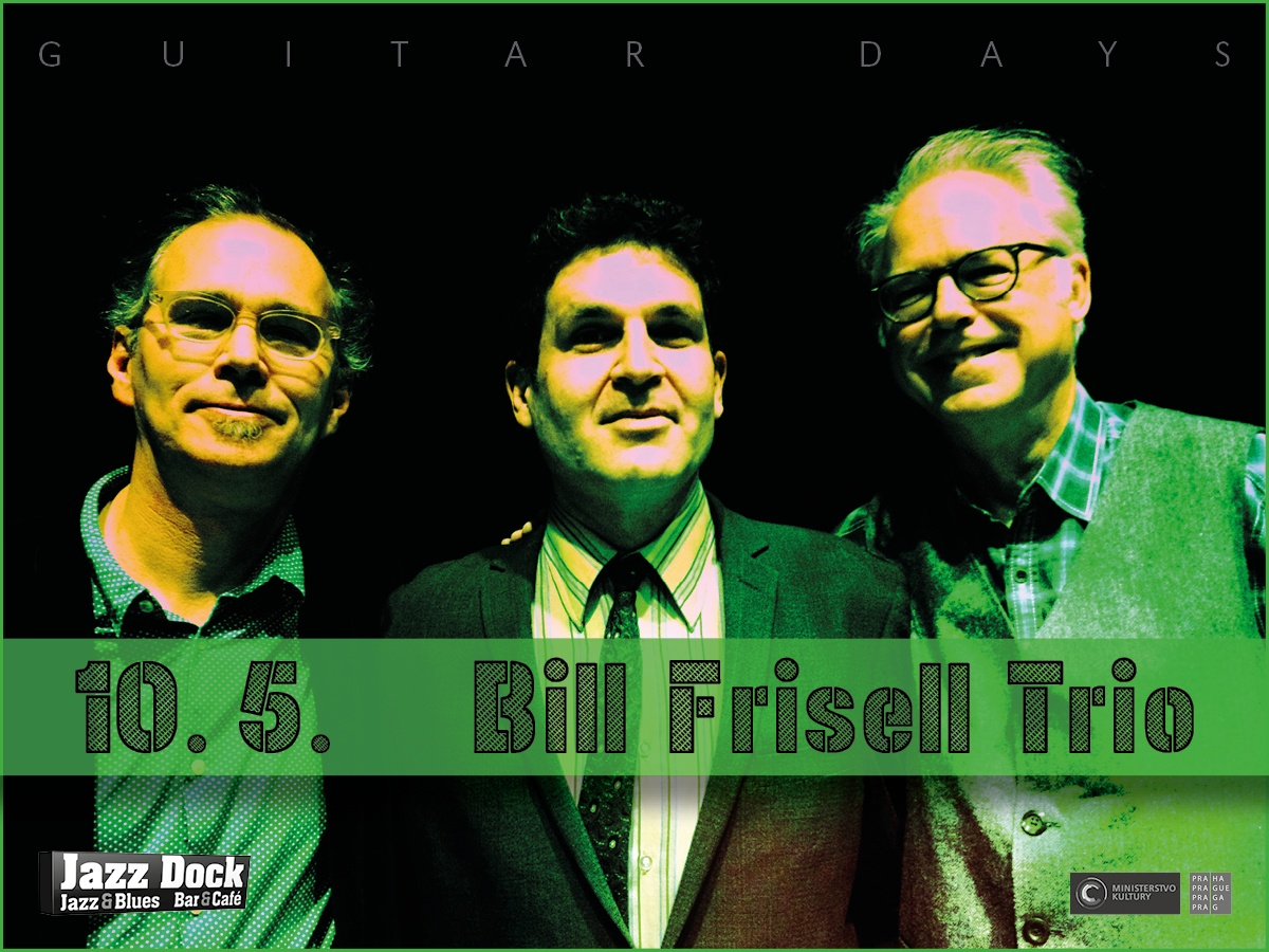 Bill Frisell Trio ft. Tony Scherr & Kenny Wollesen (USA): JAZZ ČTYŘ KONTINENTŮ: