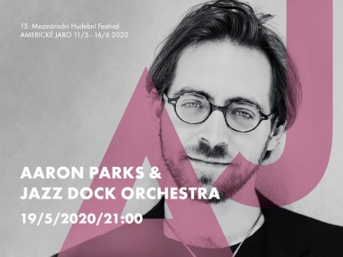 Aaron Parks & JAZZ DOCK ORCHESTRA:AMERICAN SPRING