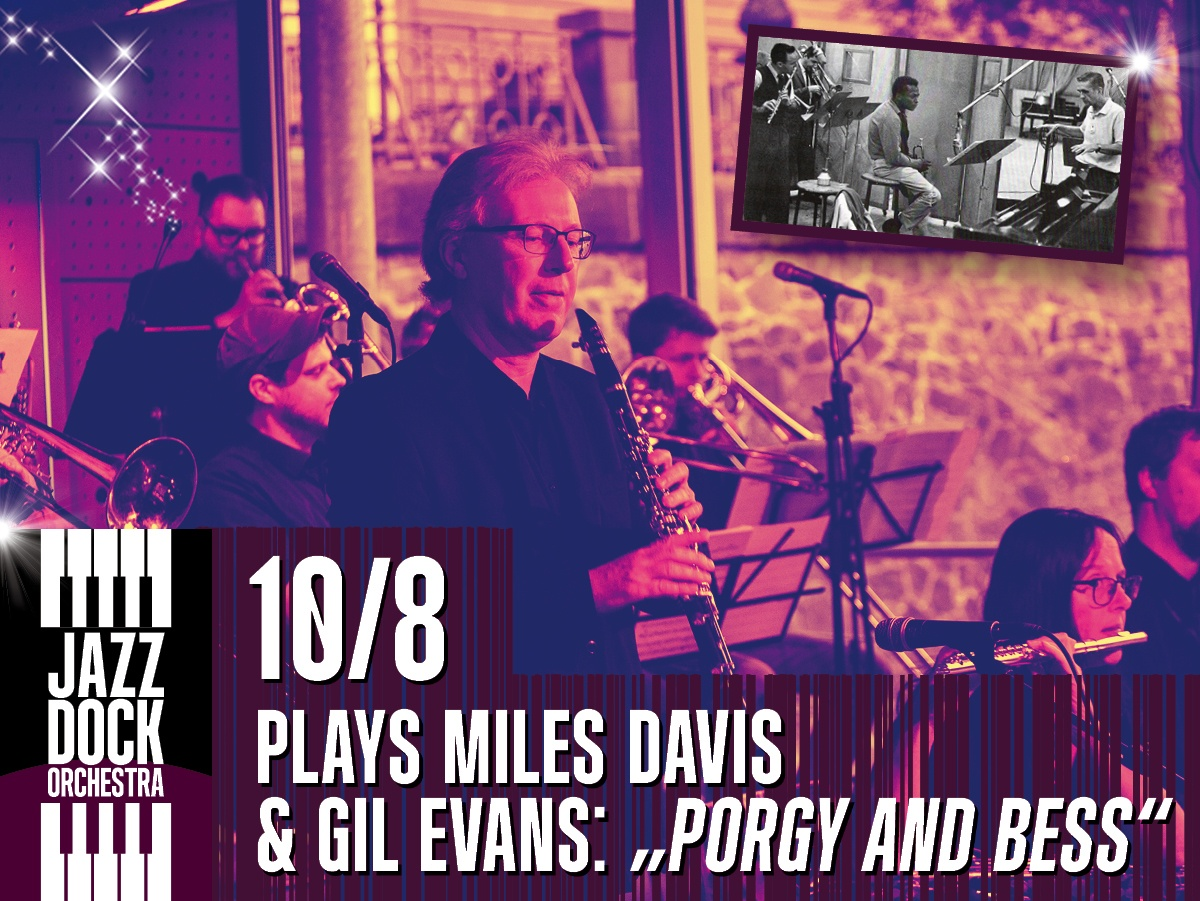 "JAZZ DOCK ORCHESTRA:plays Miles Davis & Gil Evans: ""Porgy and Bess"""