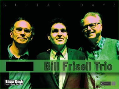 Bill Frisell Trio ft. Tony Scherr & Kenny Wollesen: GUITAR DAYS