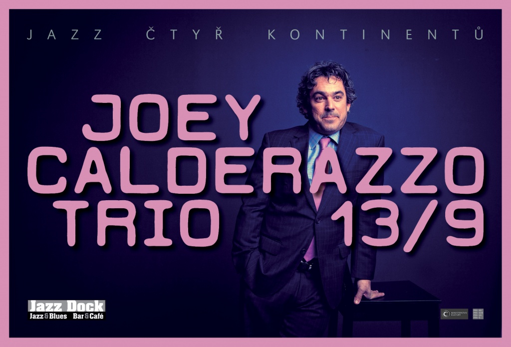 JAZZ OF 4 CONTINENTS::JOEY CALDERAZZO TRIO (USA)