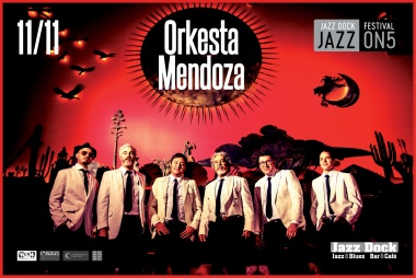 JAZZ ON5::ORKESTA MENDOZA (USA)