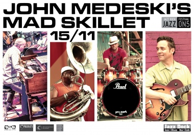 JAZZ ON5::JOHN MEDESKI'S MAD SKILLET (USA)