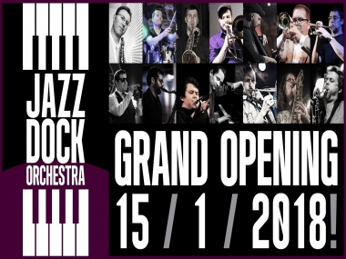 JAZZ DOCK ORCHESTRA::GRAND OPENING!