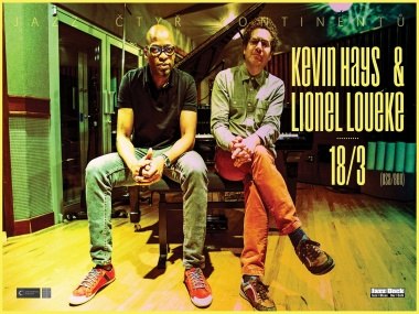 JAZZ OF FOUR CONTINENTS:: KEVIN HAYS & LIONEL LOUEKE (USA/BEN)