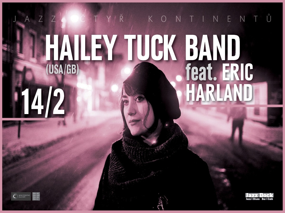 Hailey Tuck Band ft. Eric Harland (USA/GB):JAZZ ČTYŘ KONTINENTŮ