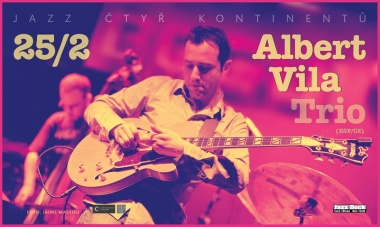 Albert Vila Trio (ESP/CZ):JAZZ OF FOUR CONTINENTS