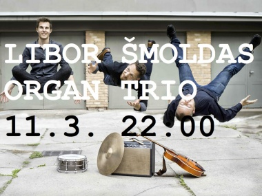 Libor Šmoldas Organ Trio Boosted