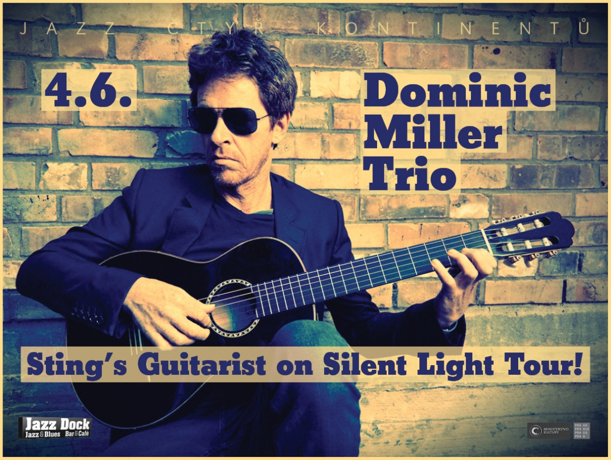 Dominic Miller - Silent Light Tour  (UK/B):JAZZ ČTYŘ KONTINENTŮ