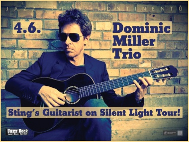 Dominic Miller - Silent Light Tour (UK/B)::JAZZ OF 4 CONTINENTS