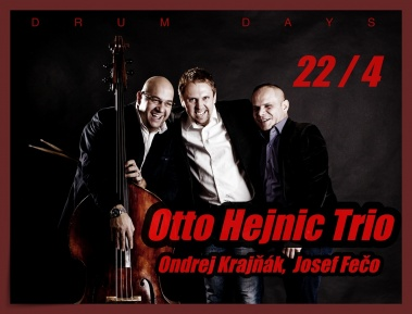 Otto Hejnic Trio: DRUM DAYS: