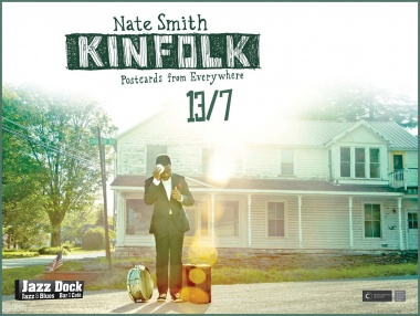 Nate Smith - Kinfolk (USA):JAZZ OF FOUR CONTINENTS