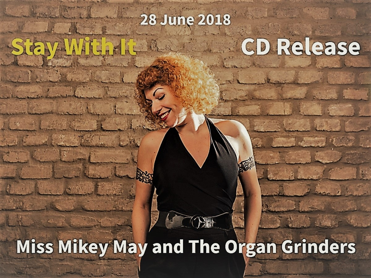 Miss Mikey May and The Organ Grinders - Křest CD :JAZZ ČTYŘ KONTINENTŮ