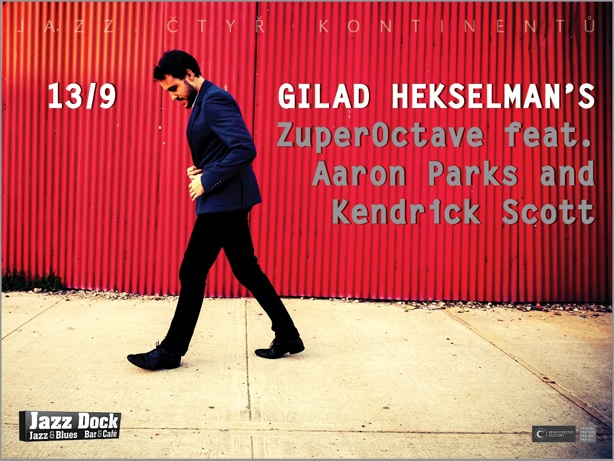 Gilad Hekselman´s ZuperOctave:ft. Aaron Parks & Kendrick Scott (USA):JAZZ OF FOUR CONTINENTS