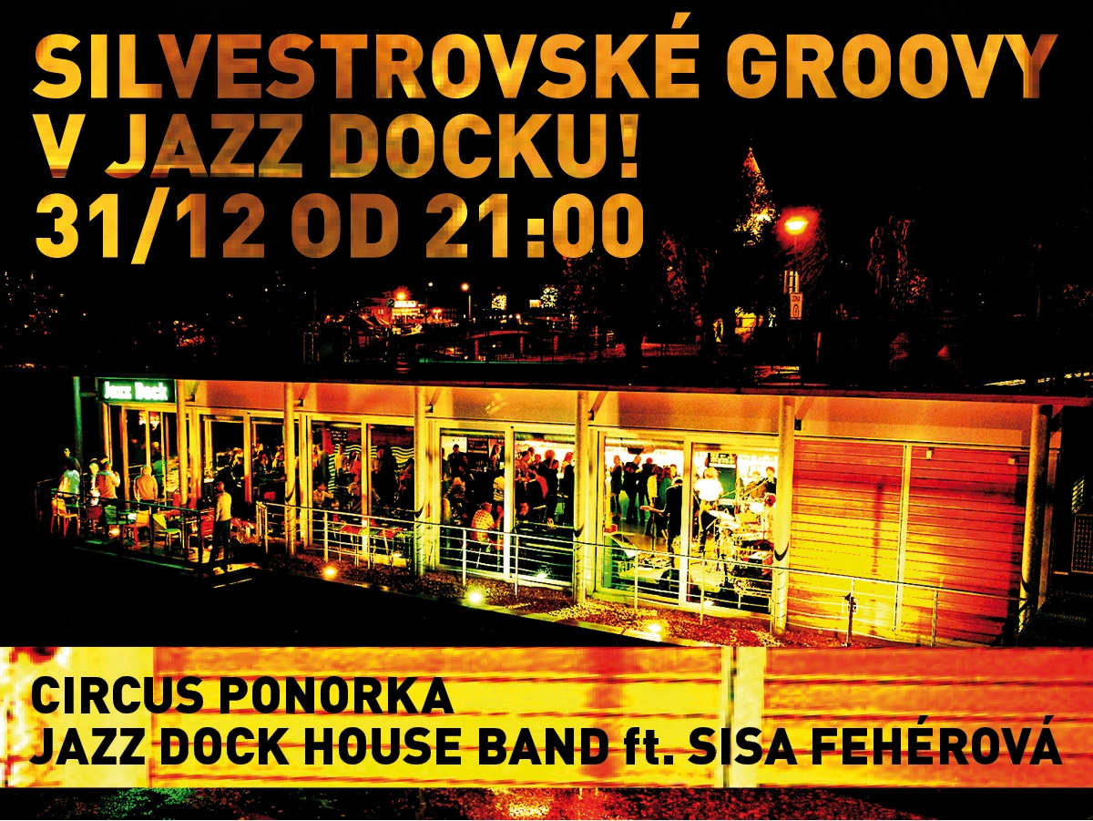 NEW YEAR´S EVE AT JAZZ DOCK