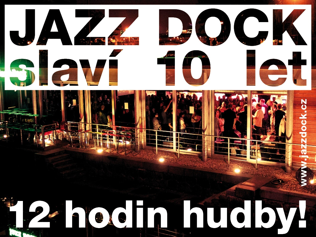 JAZZ DOCK – 10 LET!