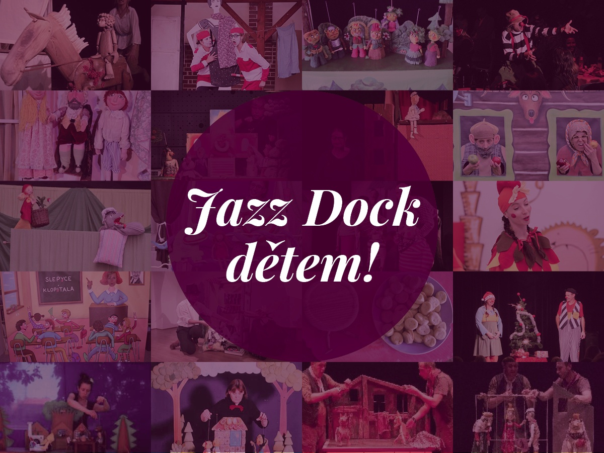 JAZZ DOCK TO KIDS:Betlém – Divadlo KA2